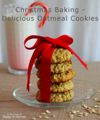 Christmas Baking - Delicious Oatmeal Cookies