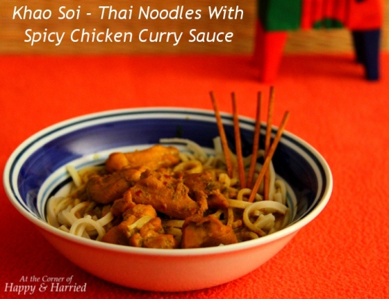 Khao Soi - Thai Noodles With Chicken Curry Sauce