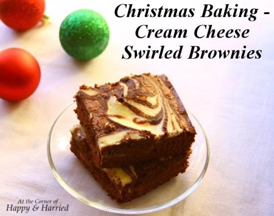 Christmas Baking - Cream Cheese Swirled Brownies