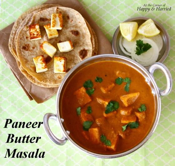 Paneer Butter Masala / Paneer Makhani | At the Corner of Happy and ...