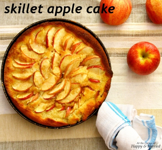 Skillet Apple Cake | At the Corner of Happy and Harried