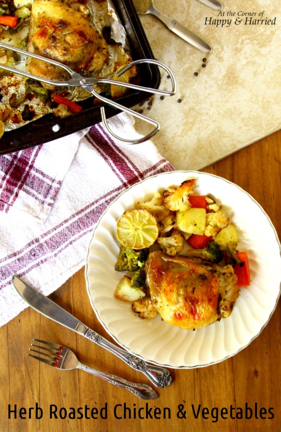 Herb Roasted Chicken & Vegetables {Tossed in Oregano, Black Pepper, Olive Oil & Lime Juice}